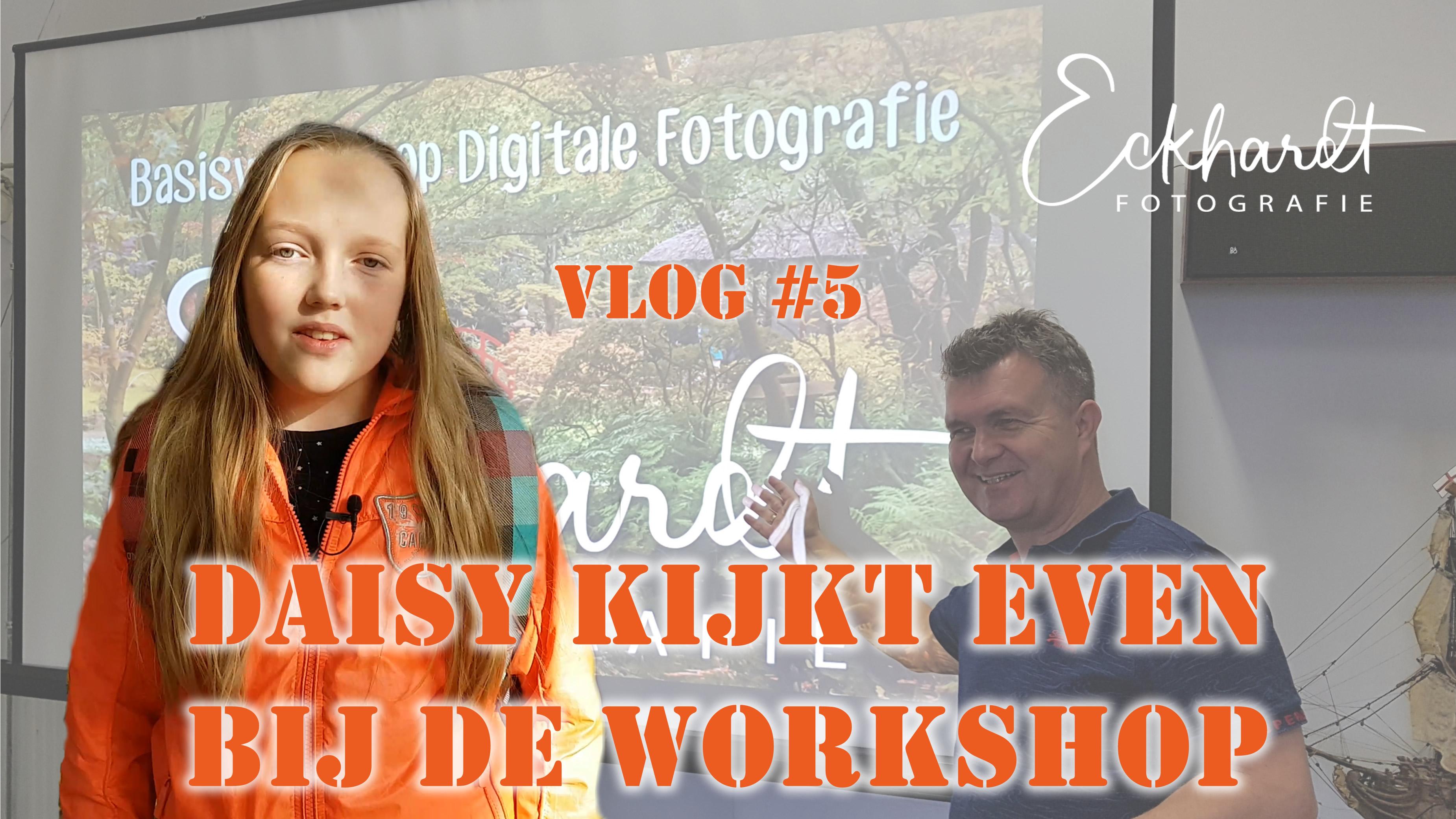 Vlog 5 Basisworkshop Digitale Fotografie
